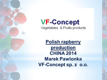 Polish rapberry production