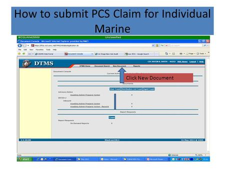 How to submit PCS Claim for Individual Marine Click New Document.