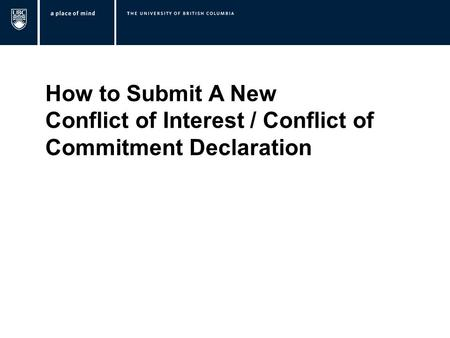 How to Submit A New Conflict of Interest / Conflict of Commitment Declaration.