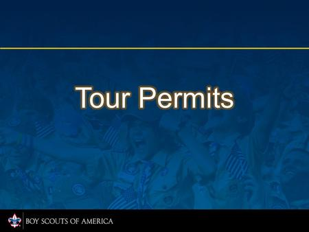 A web-based application located in MyScouting. Units submit permit applications for review and approval for local and national Tour Permits.
