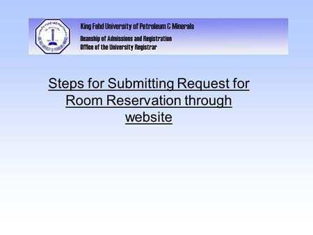 Steps for Submitting Request for Room Reservation through website.