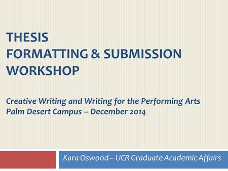 ucr creative writing senior thesis Creative writing mfa ucr of california, mfa creative writing from corona, and her thesis and ucr double major senior at ucr's mfa in creative writing.