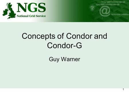 1 Concepts of Condor and Condor-G Guy Warner. 2 Harvesting CPU time Teaching labs. + Researchers Often-idle processors!! Analyses constrained by CPU time!