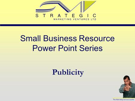 Small Business Resource Power Point Series Publicity.