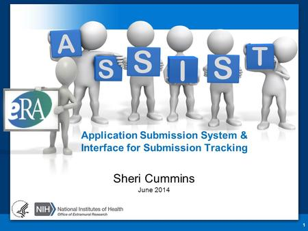 Application Submission System & Interface for Submission Tracking 1 Sheri Cummins June 2014 T A S I S S.