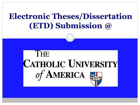 Electronic Theses/Dissertation (ETD)