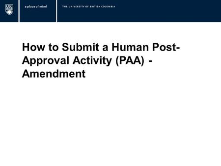 How to Submit a Human Post- Approval Activity (PAA) - Amendment.