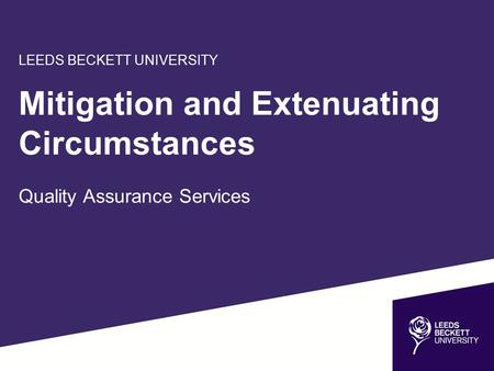 Mitigation and Extenuating Circumstances