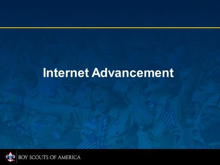 Internet Advancement. Internet Applications Update.