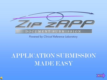 APPLICATION SUBMISSION MADE EASY. How it all Started One of the largest life insurance companies in the country asked CRL if we could provide an easy.