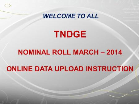 ONLINE DATA UPLOAD INSTRUCTION