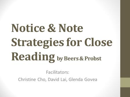 Notice & Note Strategies for Close Reading by Beers & Probst