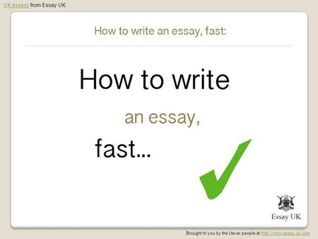 UK essaysUK essays from Essay UK Brought to you by the clever people at