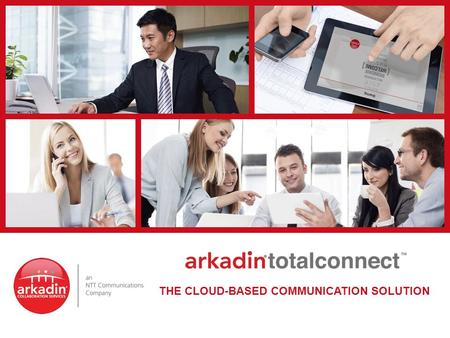 THE CLOUD-BASED COMMUNICATION SOLUTION. In the beginning… …communication was simple.