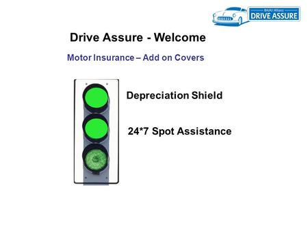 Drive Assure - Welcome Depreciation Shield 24*7 Spot Assistance