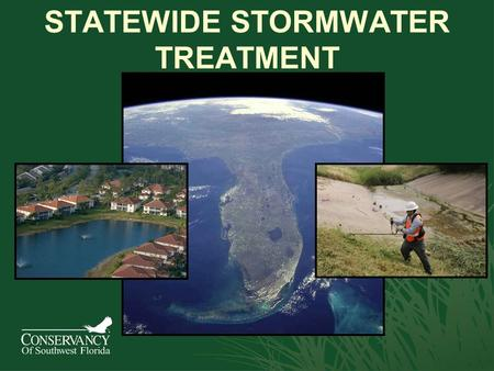 STATEWIDE STORMWATER TREATMENT. Existing SFWMD Regulation…