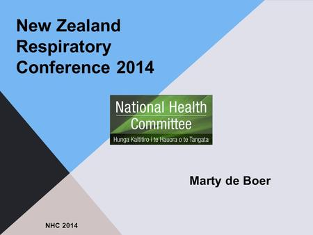 New Zealand Respiratory Conference 2014 NHC 2014 Marty de Boer.