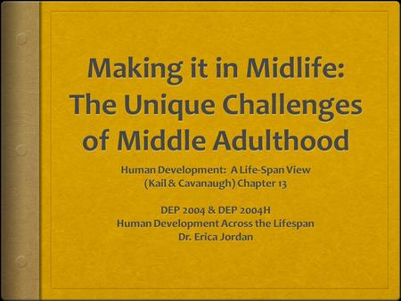 changes and challenges that occur to In this paper i will present the changes and challenges which the adolescents undergo during the growth the onset of puberty in girls occurs at.