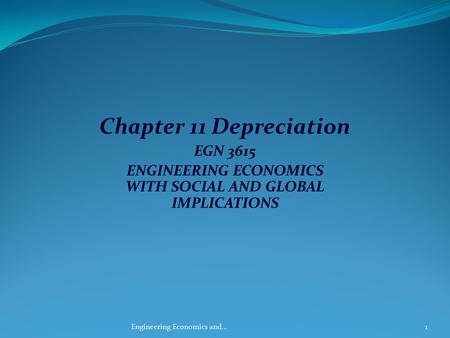 ENGINEERING ECONOMICS WITH SOCIAL AND GLOBAL IMPLICATIONS