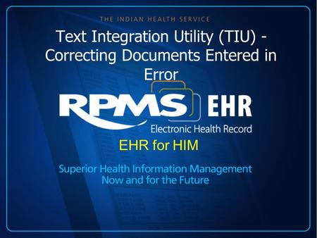Text Integration Utility (TIU) - Correcting Documents Entered in Error