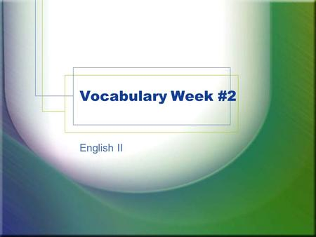 Vocabulary Week #2 English II. Abjure verb to renounce, repudiate, or retract, esp. with formal solemnity. to avoid or shun. Syn: forswear, recant.
