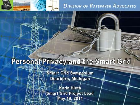 1 Insert Cover Page Karen Made. 2 Why is Privacy an Issue with Smart Grid?  Smart Grid presents new privacy threats through its enhanced collection and.