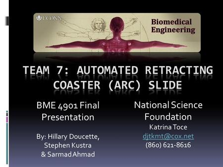 Team 7: Automated Retracting Coaster (ARC) Slide
