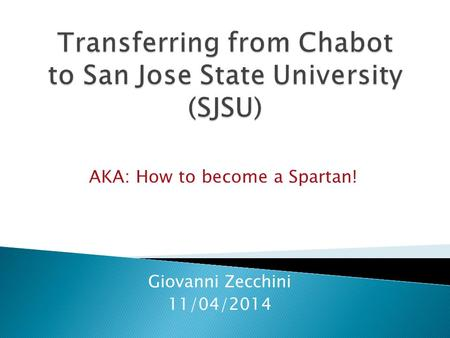 Giovanni Zecchini 11/04/2014 AKA: How to become a Spartan!