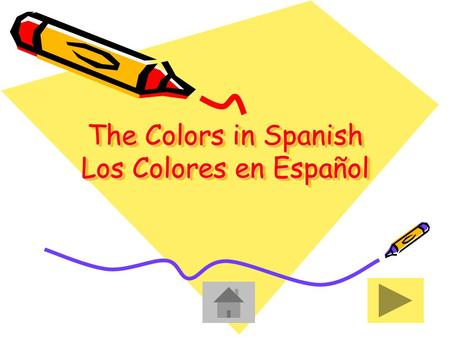 The Colors in Spanish Los Colores en Español. Table of Contents Índice de Materias RedPurpleBluePink YellowGreyGreenBrown Orange BlackOrange BlackWhite.