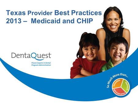 Texas Provider Best Practices 2013 – Medicaid and CHIP.