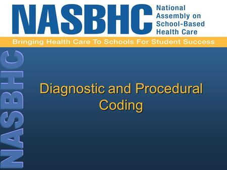 Diagnostic and Procedural Coding. Objective To improve diagnostic and procedural coding for mental health screening, assessment, referral, and intervention.