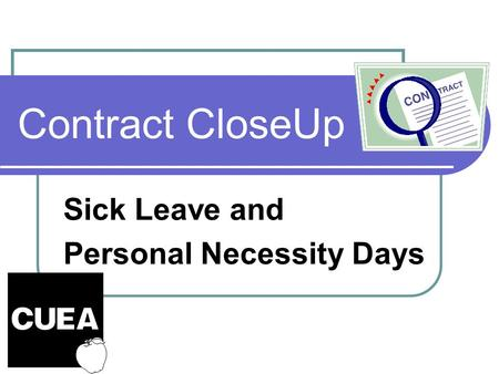 Contract CloseUp Sick Leave and Personal Necessity Days.