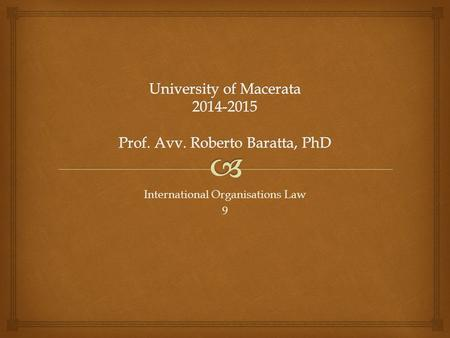 University of Macerata Prof. Avv. Roberto Baratta, PhD