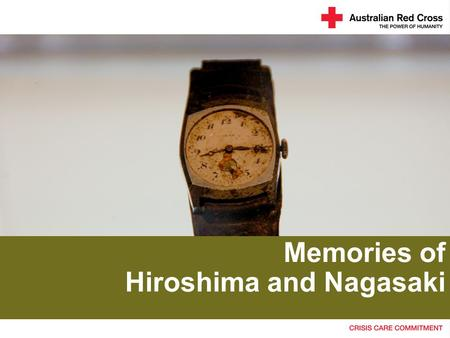 Memories of Hiroshima and Nagasaki. A flash in the sky.