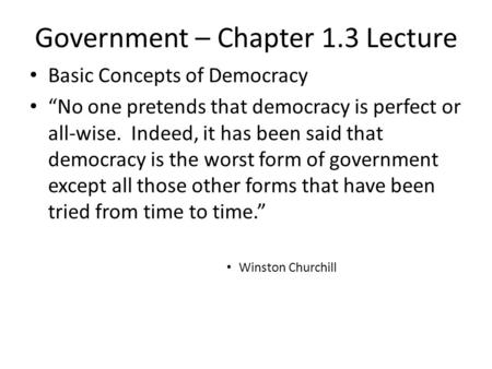 Government – Chapter 1.3 Lecture