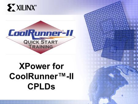 XPower for CoolRunner™-II CPLDs
