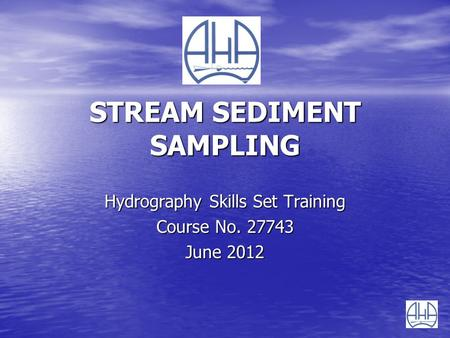 STREAM SEDIMENT SAMPLING