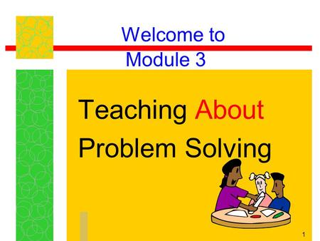 Teaching About Problem Solving