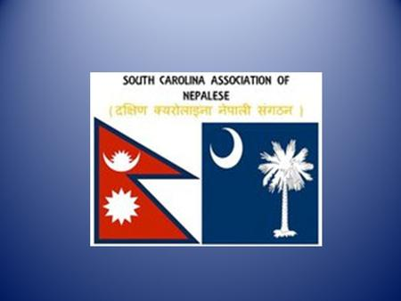Description South Carolina Association of Nepalese (SCAN) was founded in 2002 resulting from considerable growth in Nepali community in SC and the subsequent.