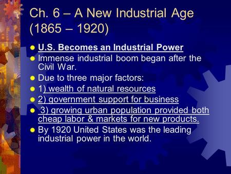 the reasons for the industrialization and rapid economic growth after the american civil war Also explains the historical and literary context that influenced westward expansion (1807-1912) after the civil war industrialization to provoke the growth.