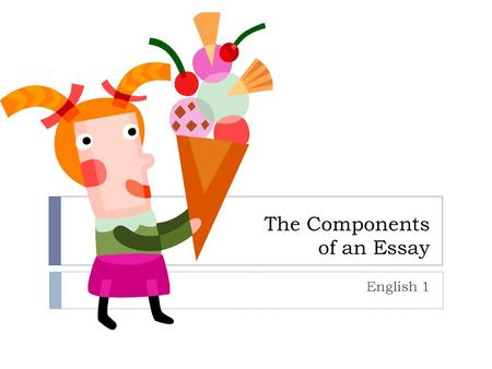Components of essay writing