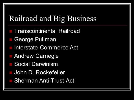 Railroad and Big Business