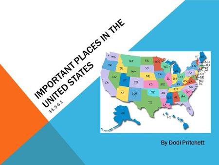 Important Places In The United States Ss5g1 By Dodi Pritchett