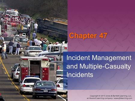 Incident Management and Multiple-Casualty Incidents