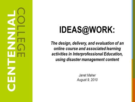 The design, delivery, and evaluation of an online course and associated learning activities in Interprofessional Education, using disaster.