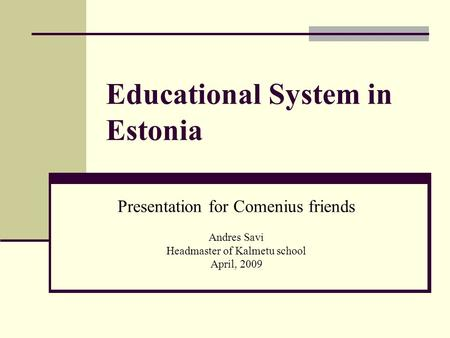 Educational System in Estonia