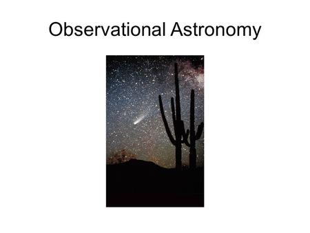 Observational Astronomy. Astronomy from space Hubble Space Telescope.