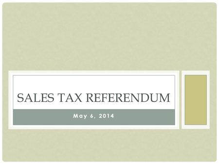 May 6, 2014 SALES TAX REFERENDUM. Population Source: U.S. Census Bureau, North Carolina State Data Center, Brunswick County 47.7% 42.5% 44.5% (%) Increase.