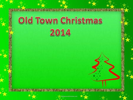 Old Town Christmas 2014.