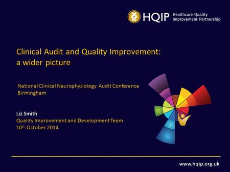 Clinical Audit and Quality Improvement: a wider picture